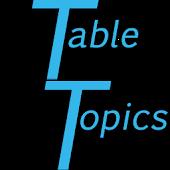 Table Topics