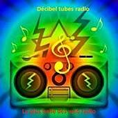 Decibel Tubes Radio