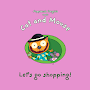 Cat&Mouse - Lets Go Shopping