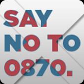 No to 0870
