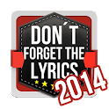 Don't Forget the Lyrics 2014 icon