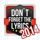 Don't Forget the Lyrics 2014 icon