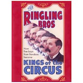 Ringling Bros: Kings Of Circus