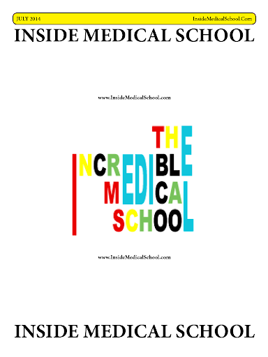 The Incredible Medical School