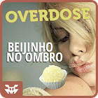 Overdose Beijinho no Ombro icon