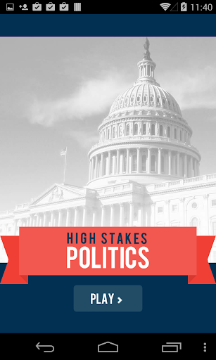 High Stakes Politics