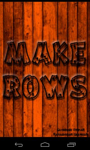 Make Rows