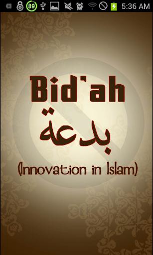 Bidah - Innovation in Islam