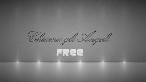 Chiama gli Angeli Free