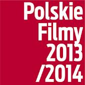 Polskie Filmy 2013/2014