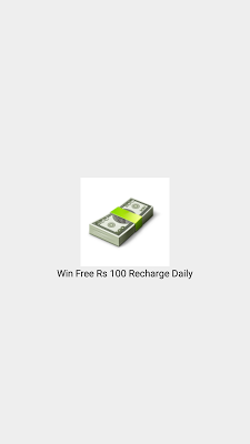 Win Free Recharge Rs 100 daily - screenshot
