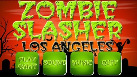 Zombie Slasher Los Angeles