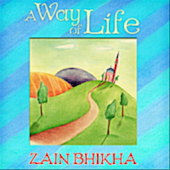Zain Bhikha - A Way Of Life