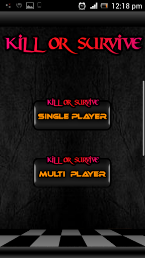 Kill or Survive - Checker