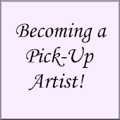 Becoming a Pick-Up Artist!