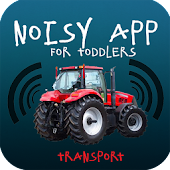 Noisy App Toddlers:Transport