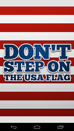 Don't Step on the USA Flag PRO