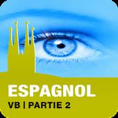 ESPAGNOL VB | Partie 2