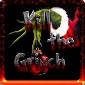 Kill The Grinch Save Christmas