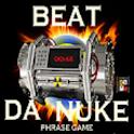 Beat Da Nuke Phrase Game(lite) logo