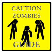 Caution Zombies Guide