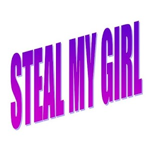 Steal My Girl for Android