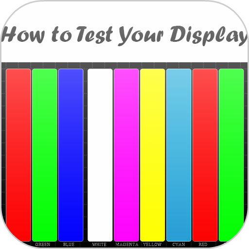How to Test Your Display