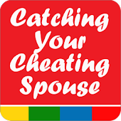 Catch Your Cheating Spouse 101