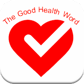 The Good Health Word