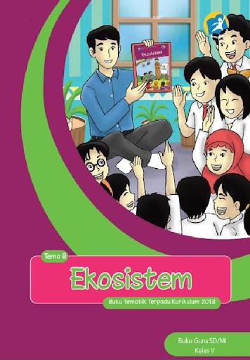 Buku Guru Kelas 5 Tema 8 Kur13
