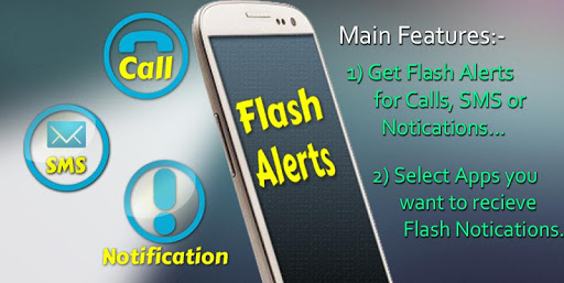 Flash Alerts Call SMS Notify