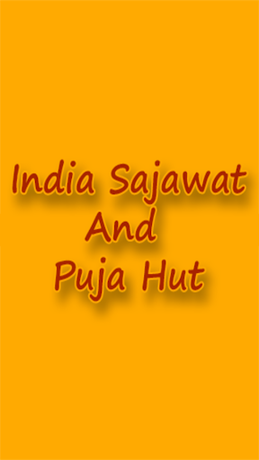 India Sajawat Puja Hut