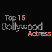 Top 15 Bollywood Actress 2015