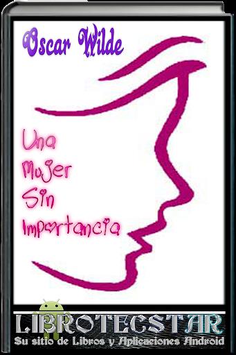Una Mujer Sin Importancia