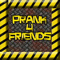 Prank 4 Friends