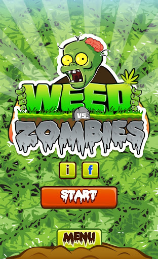 Weed vs. Zombies