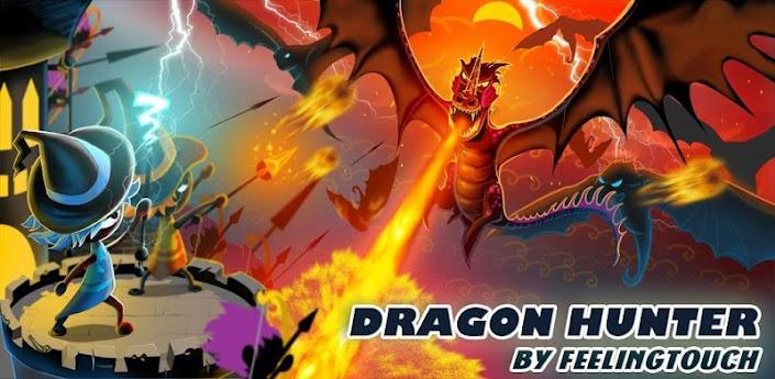 Dragon Hunter - игра для андроид про драконов в стиле Защита Башни скачать