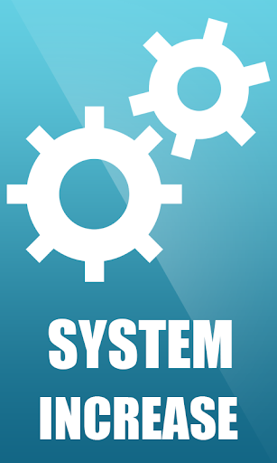System increase