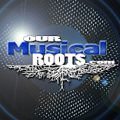 Our Musical Roots Radio