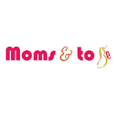 Moms & To Be