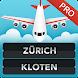 FLIGHTS Zurich Kloten Pro - Androidアプリ
