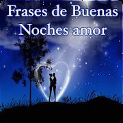 Las Mejores Frases De Buenas Noches De Amor Para Tu Bello Sueno