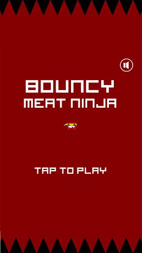 Bouncy meat ninja