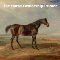 The Horse Ownership Primer 1.0