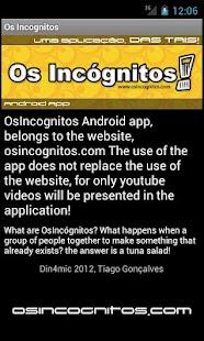 Os Incognitos- screenshot thumbnail
