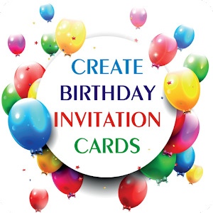 App Birthday Party Invitation Card APK For Windows Phone Android - Birthday invitation apps