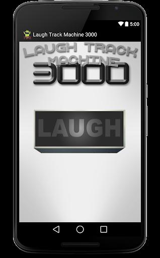Laugh Track Machine 3000