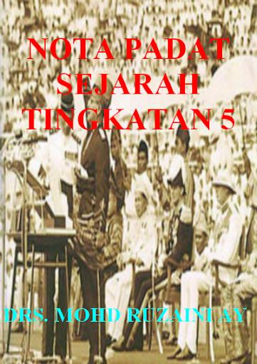 NOTA PADAT SEJARAH T5