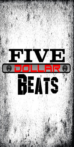 Five Dollar Beats