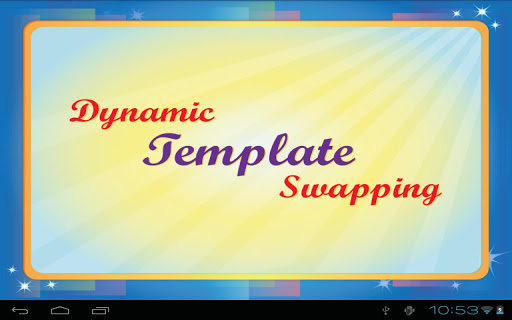 Dynamic Template - Swapping